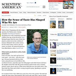 How the Sense of Taste Has Shaped Who We Are