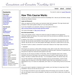 How This Course Works ~ CCK11