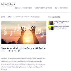 How to Add Music to Canva: #1 Guide