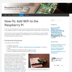 How-To: Add WiFi To The Raspberry Pi