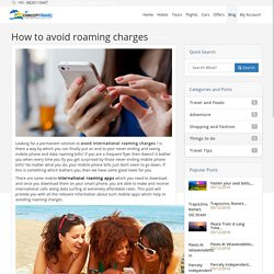 How to Avoid Roaming Charges - Ajura