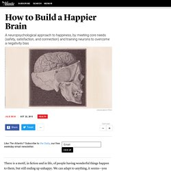 How to Build a Happier Brain