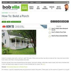 How to Build a Porch - Bob's Blogs