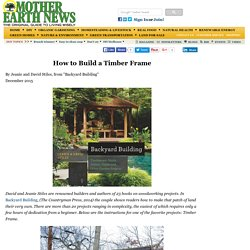 How to Build a Timber Frame