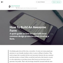 How To Build An Awesome Form