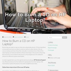 How to Burn a CD on HP Laptop?