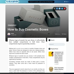 How to Buy Cosmetic Boxes