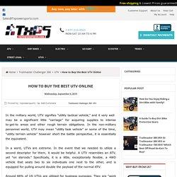 How to Buy the Best UTV Online