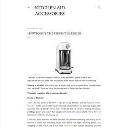 How to Buy the Perfect Blender