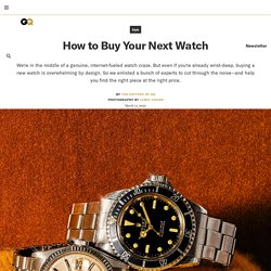 How to Buy Your Next Watch