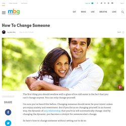 How To Change Someone