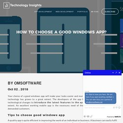 How To Choose A Good Windows App?