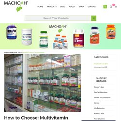 How to Choose: Multivitamin