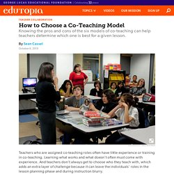 How to Choose a Co-Teaching Model