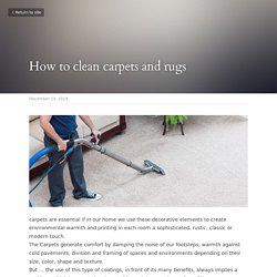 How to clean carpets and rugs