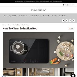 How To Clean Induction Hob