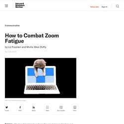 How to Combat Zoom Fatigue