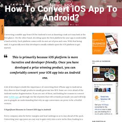 How To Convert iOS App To Android?