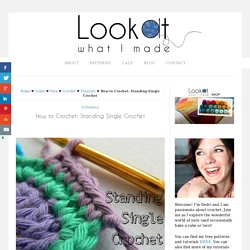 How to Crochet: Standing Single Crochet