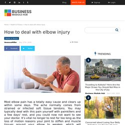 How to deal with elbow injury