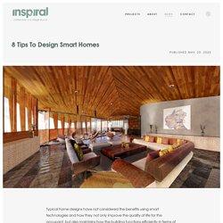 8 Tips To Design Smart Homes