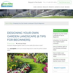How to Design Your Landscape