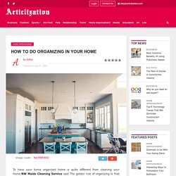 How to do organizing in your Home
