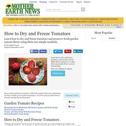 How to Dry and Freeze Tomatoes