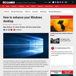 How to enhance your desktop
