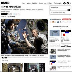 How to: film Gravity