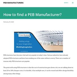 How to find a PEB Manufacturer?