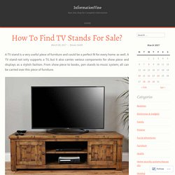 How To Find TV Stands For Sale?