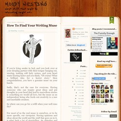 How To Find Your Writing Muse