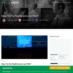 How To Fix PayPal error on PS4?