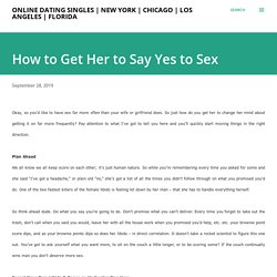 How to Get Her to Say Yes to Sex