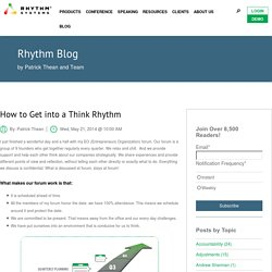 How to Get into a Think Rhythm