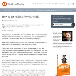 How to get reviews for your work