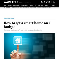How to get a smart home on a budget