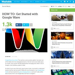HOW TO: Get Started with Google Wave