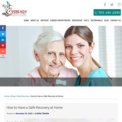 How to Have a Safe Recovery at Home