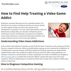 How to Help a Video Game Addict