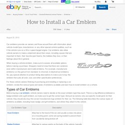How to Install a Car Emblem
