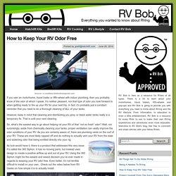 How to Keep Your RV Odor Free – RV Bob