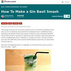 How To Make a Gin Basil Smash