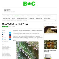 How To Make a Kief Press