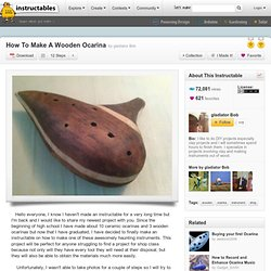 How To Make A Wooden Ocarina