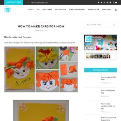How to make card for mom