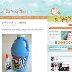 How to make Gak (Slime)