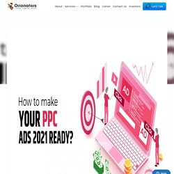 How to make your PPC Ads 2021 Ready?