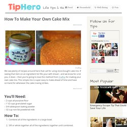How To Make Your Own Cake Mix